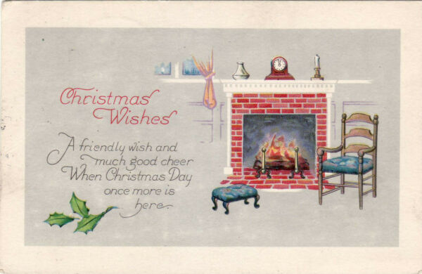 CHRISTMAS WISHES - FIREPLACE - OLD POSTCARD