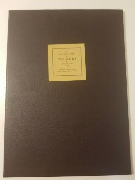The Natural System Of Colours by Moses Harris 1766 Facsimile Limited Edition $175.00