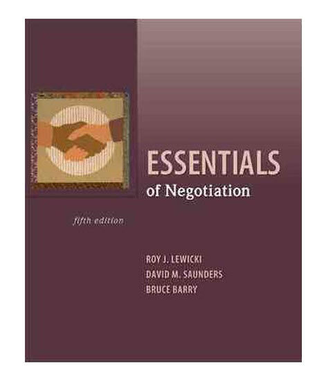Essentials of Negotiation Saunders DavidBarry BruceLewicki Roy Very Good