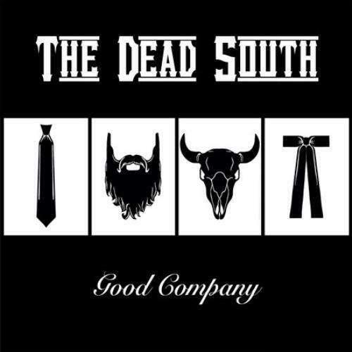 THE DEAD SOUTH GOOD COMPANY NEW CD