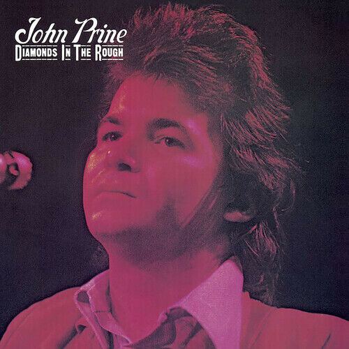 John Prine Diamonds In The Rough New Vinyl LP