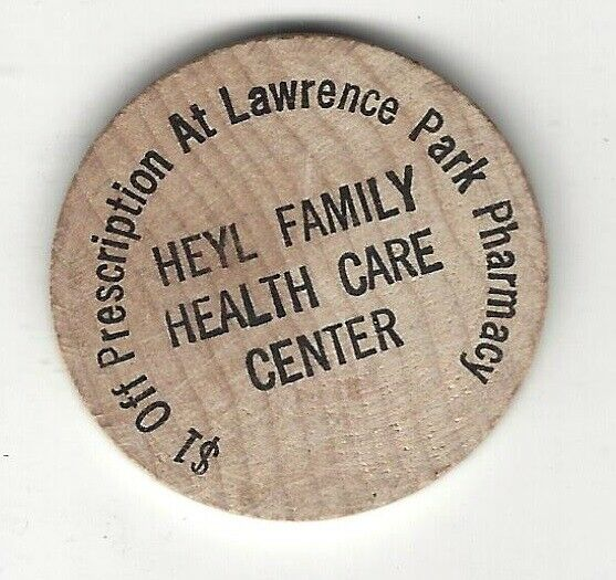 Heyl Family Health Care Center Lawrence Park Pharmacy $1 Token Wooden Nickel