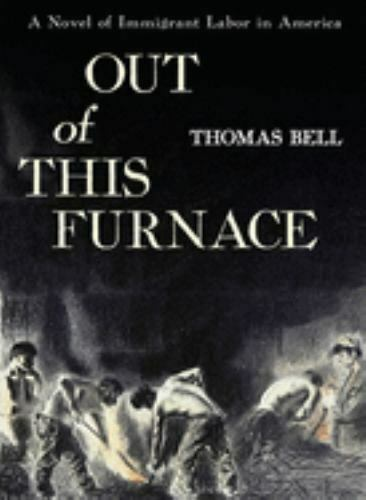 Out of This Furnace by Thomas Bell $4.09