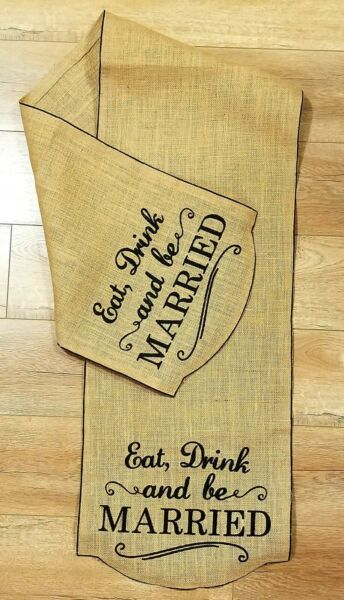 Wedding Burlap Table Runner • Eat Drink amp; Be Married • 14quot; x 68quot;