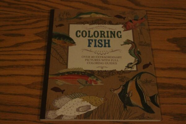 Coloring Fish: 40 Extraordinary Pictures with Coloring Guides Beautiful $4.00