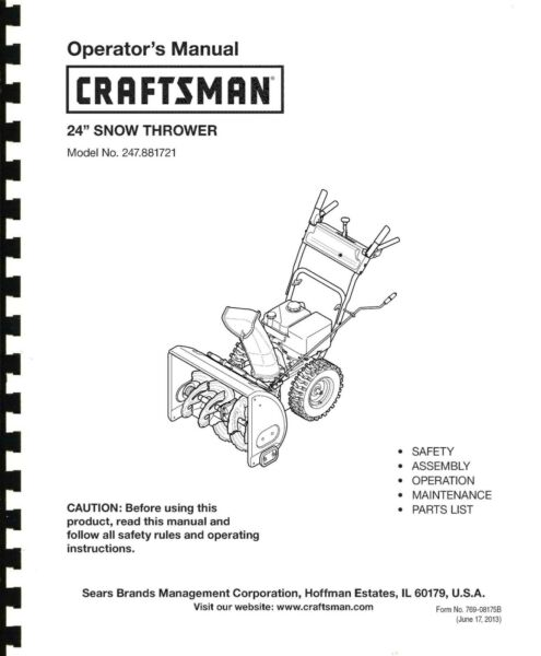 Craftsman Snow Thrower Operator#x27;s Manual Model No. 247.881721