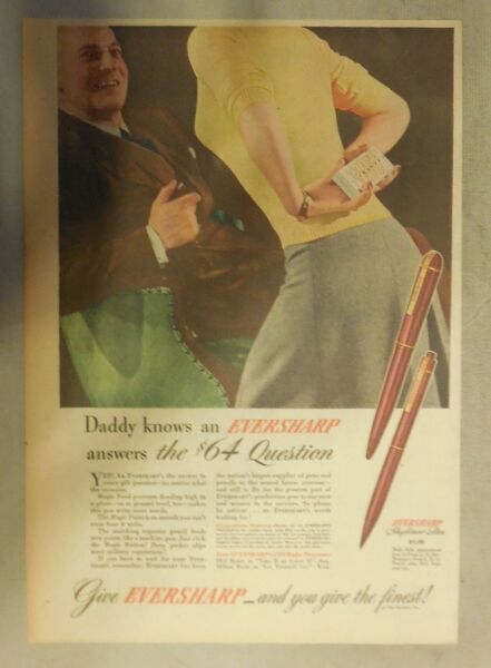 Eversharp Pens and Pencils Ad: Daddy Knows an Eversharp from 1940#x27;s