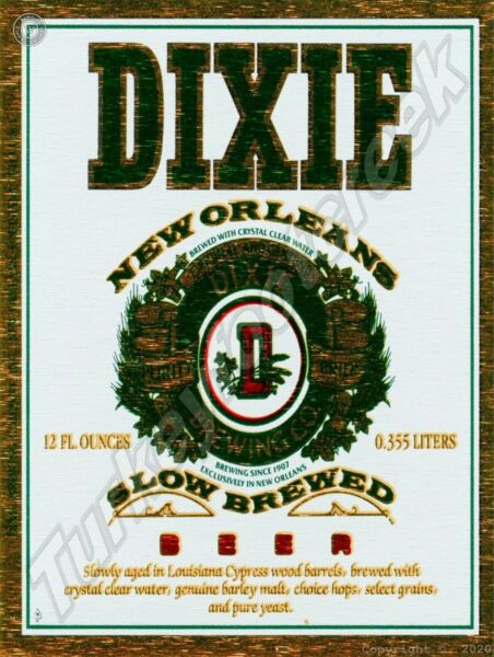 DIXIE NEW ORLEANS BEER LABEL 9quot; x 12quot; SIGN