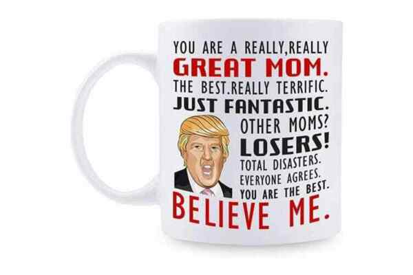Donald Trump Great Mom Coffee Mug Mommy Gift For Mothers Day Cup Funny Gift Cup $13.95