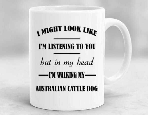 Australian Cattle Dog Mug Australian Cattle Dog Themed Gifts For Him Australian $12.99
