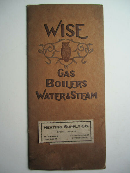 Circa 1915 Catalog WISE GAS BOILERS WATER amp; STEAM Pittsburgh PA Houses Shown $24.50