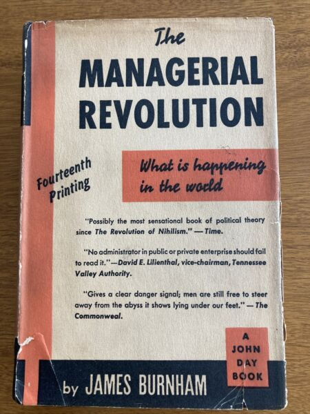 The Managerial Revolution by James Burnham 1941 first edition 14th printing $49.00