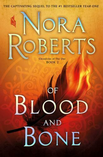 Of Blood and Bone : Chronicles of the One Book 2 by Nora Roberts $5.44