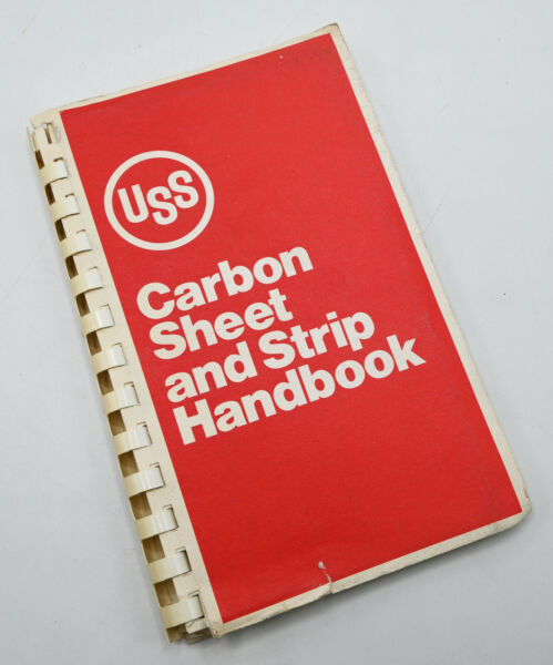 United States Steel USS Carbon Sheet and Strip Handbook Reference Manual $10.00