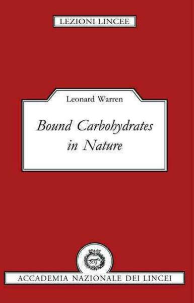 Bound Carbohydrates in Nature by Leonard Warren English Paperback Book Free Sh $67.15
