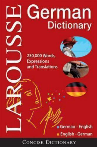 Larousse Concise German-English/English-German Dictionary (Larousse Concise Dict