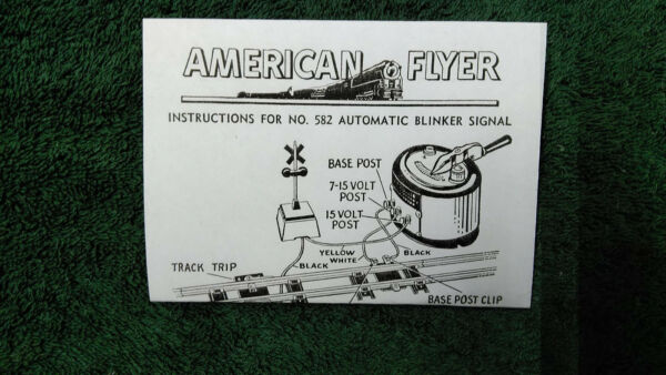 AMERICAN FLYER M2449 # 582 AUTOMATIC BLINKER SIGNAL INSTRUCTIONS PHOTOCOPY $5.00