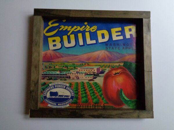 Vintage 1940s Fruit Crate Label Empire Builder Apples Washington Handmade Frame