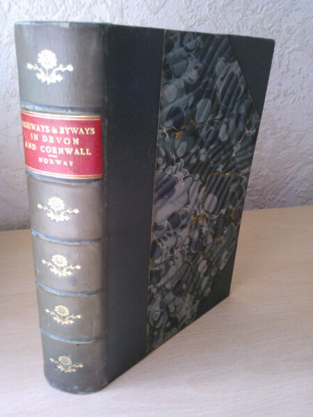 Vintage Highways and Byways in Devon and Cornwall Arthur Norway 1898 [1st Ed]