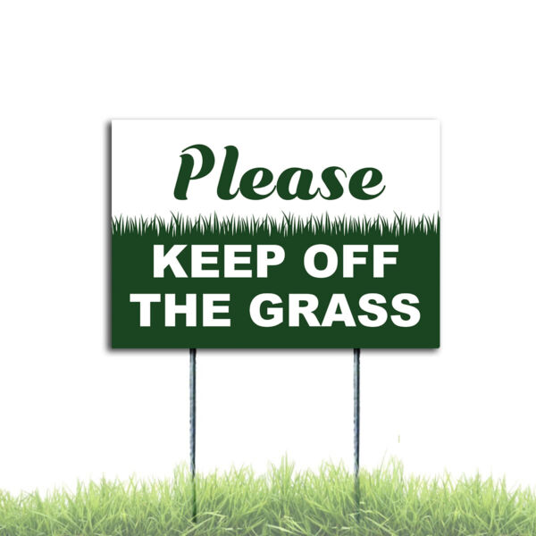 Please Keep Off The Grass Sign Coroplast Plastic Outdoor Window H Stake $6.79