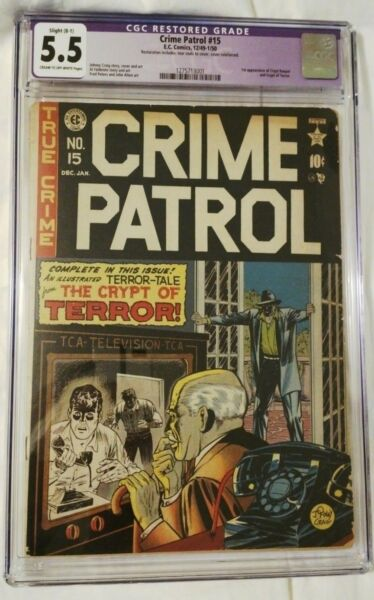 Crime Patrol #15 CGC 5.5 1st Appearence of the Crypt Keeper