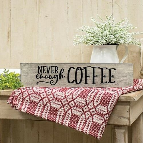 Rustic Primitive Engraved Sign quot;NEVER ENOUGH COFFEEquot; Home Decor Barn Wood Finish