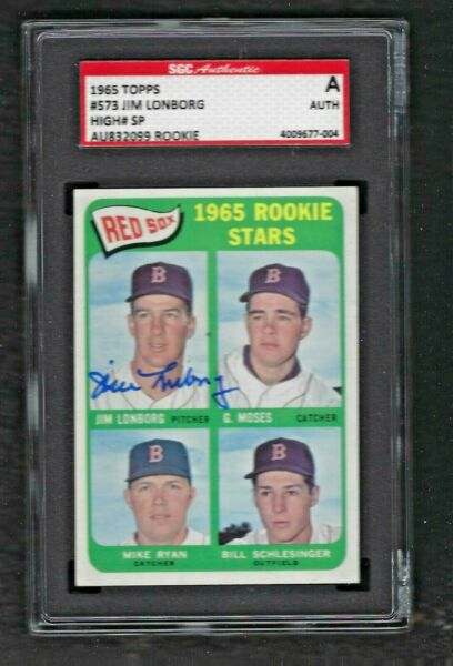 Boston Red Sox Jim Lonborg 1965 Topps #573 Authentic Signed Rookie Card SGC Cert