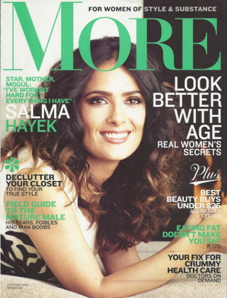 Salma Hayek More Magazine Oct 2012 Field Guide to the Mature Male Dottie Laster