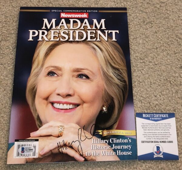 HILLARY CLINTON SIGNED RECALLED MADAM PRESIDENT NEWSWEEK MAGAZINE BILL 2016 BAS