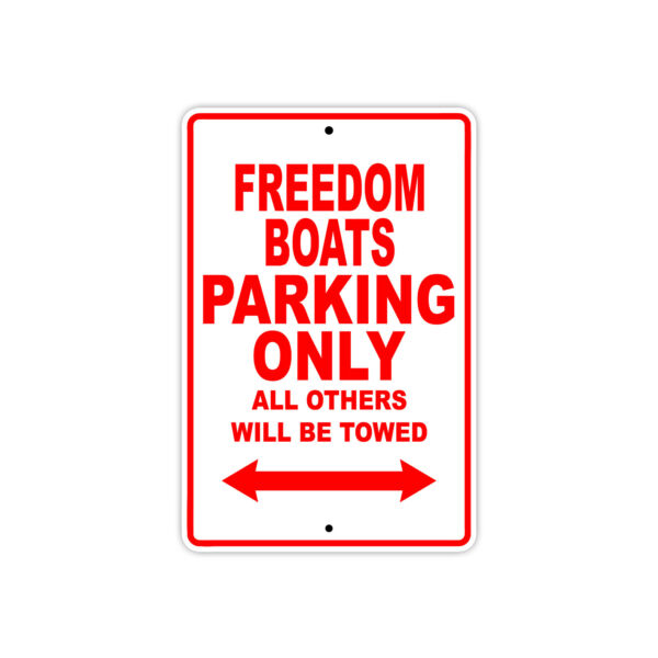Freedom Boats Parking Only Boat Ship Decor Novelty Notice Aluminum Metal Sign