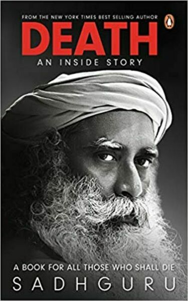 DEATH: AN INSIDE STORY by SADHGURU (ENGLISH) - BOOK PAPERBACK