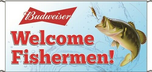 NEW Budweiser quot;Welcome Fishermenquot; 6 #x27;x 3#x27; Logo Banner