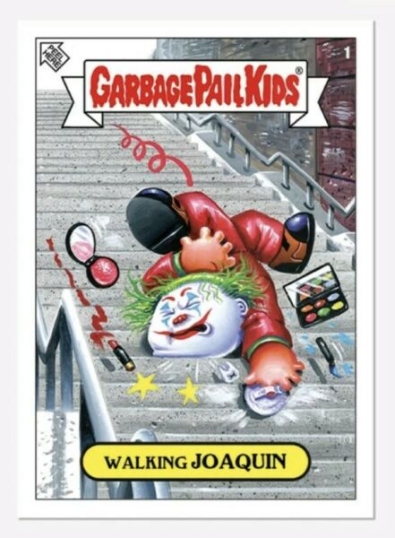 "2019 Topps Garbage Pail Kids ""2019 Was The Worst"" #1 Walking JOAQUIN JOKER MINT"