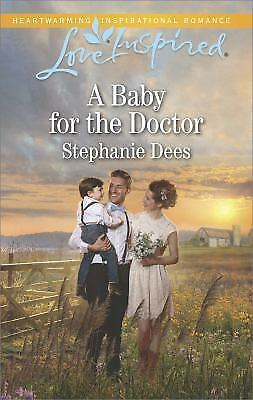 A Baby for the Doctor Family Blessings Dees Stephanie Used VeryGood $3.16