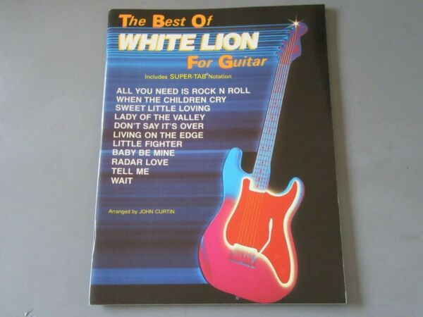 The BEST of WHITE LION for Guitar Songbook White Lion When The Children Cry $34.97