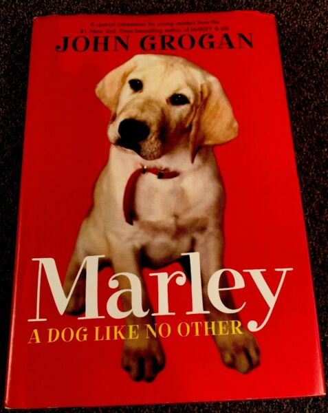 Marley : A Dog Like No Other by John Grogan 2007 Hardcover $1.99
