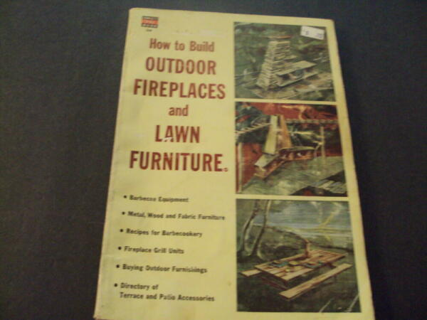 How To Build Outdoor Fieplaces and Lawn Furniture Fawcett #268 1955 Pr ID:60703