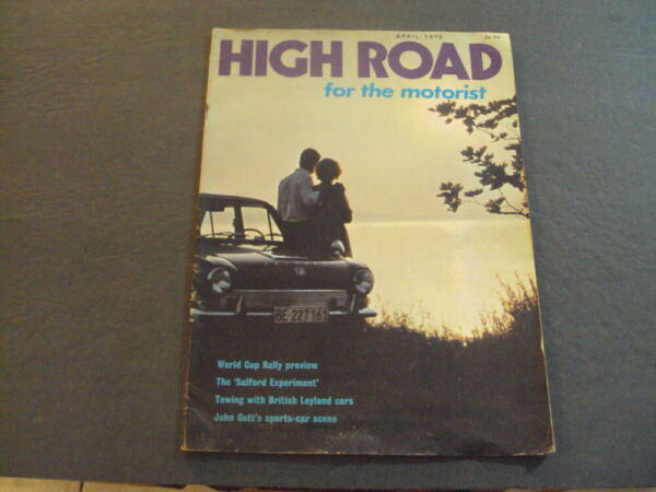 High Road For The Motorist Apr 1970 World Cup Rally ID:61110 $10.00