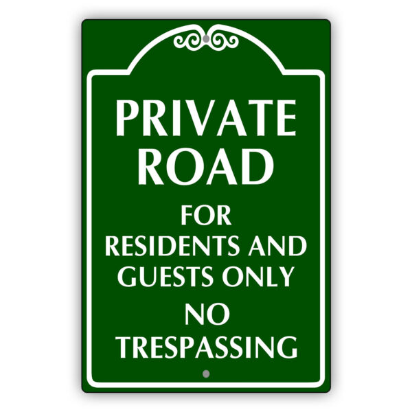 Private Road For Residents And Guests Only Notice Novelty Aluminum Metal Sign $24.99