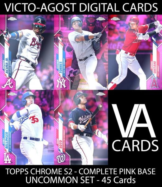 Topps Bunt Chrome S2 PINK BASE UNCOMMON COMPLETE SET 45 CARDS DIGITAL CARDS