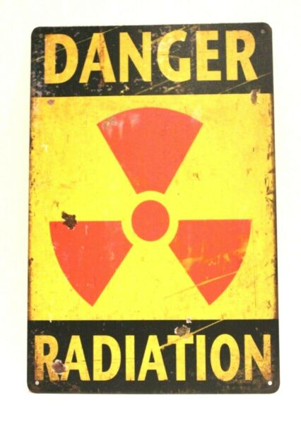 Danger Radiation Radioactive Tin Poster Sign Vintage Rustic Look Boys Room