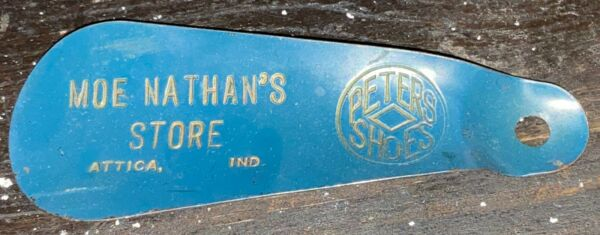 VINTAGE ADVERTISING SHOEHORN PETERS SHOES MOE NATHAN#x27;S STORE ATTICA INDIANA