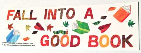 NEW 24 ERIC CARLE FALL INTO A GOOD BOOK AUTUMN BOOKMARKS PARTY REWARD BOOKCLUBS $5.95