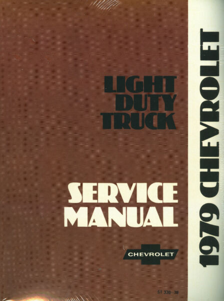 1979  CHEVROLET TRUCK SHOP MANUAL-LIGHT DUTY MODELS