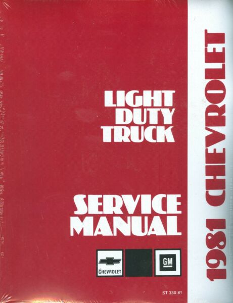 1981  CHEVROLET TRUCK SHOP MANUAL-LIGHT DUTY MODELS