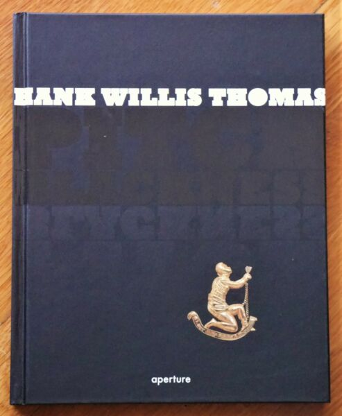 SIGNED - HANK WILLIS THOMAS PITCH BLACKNESS 2008 1ST1ST + SIGNED NUEVA LUZ FINE
