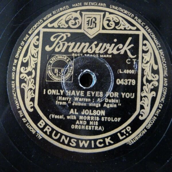 78 rpm AL JOLSON i only have eyes for you  is it true what they say about dixie