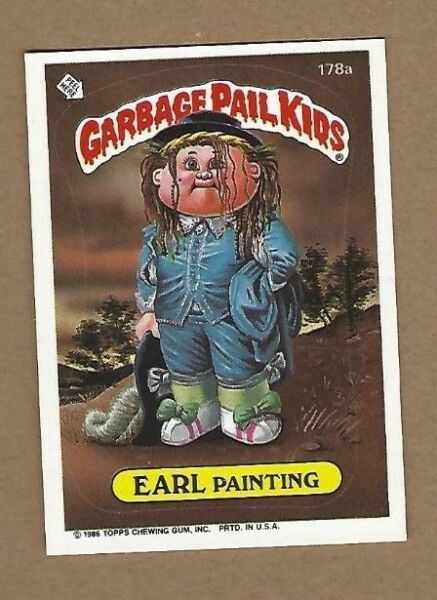 GARBAGE PAIL KIDS EARL PAINTING CARD EX   FREE SHIPPING