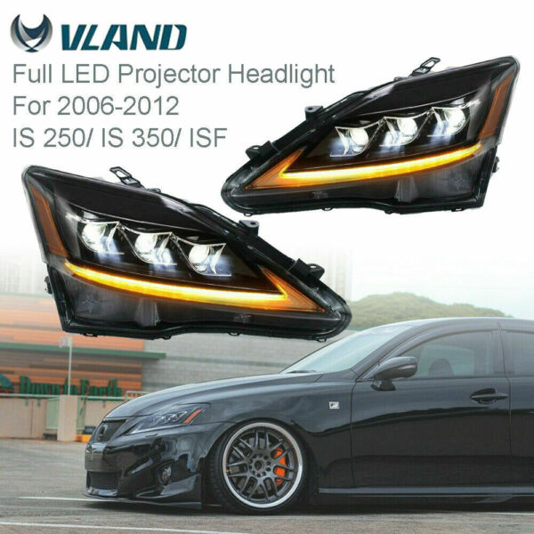 VLAND Pair LED Projector Headlights For 2006-2012 Lexus IS 250 IS 350 New