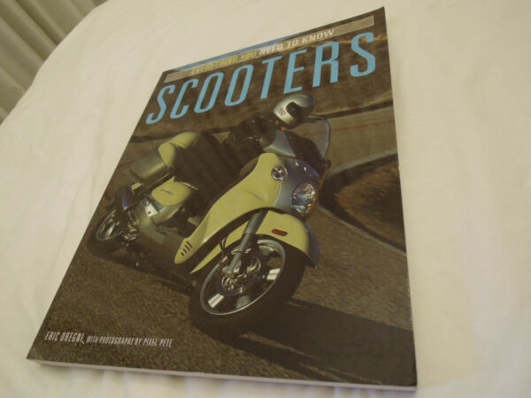 Scooters Everything You Need to Know by Eric Dregni Softcover Book Brand New